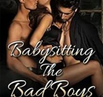 Babysitting The Bad Boys by Blessing D Writes