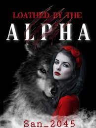 Loathed by the Alpha