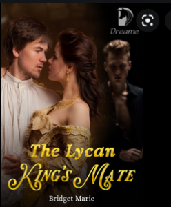 The Lycan King's Mate by Bridget Marie
